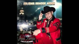 """""""TE QUIERO MI NIÑA"""" Jose Torres El Rey De Alto Mando - Lo Mas Nuevo 2014"""