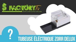 Tubeuse électrique Zorr deluxe chez S-factory