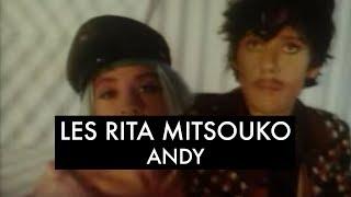 Gambar cover Les Rita Mitsouko - Andy (Clip Officiel)