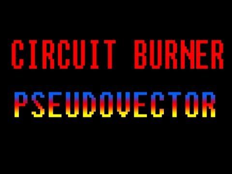 CIRCUIT BURNER - PSEUDOVECTOR