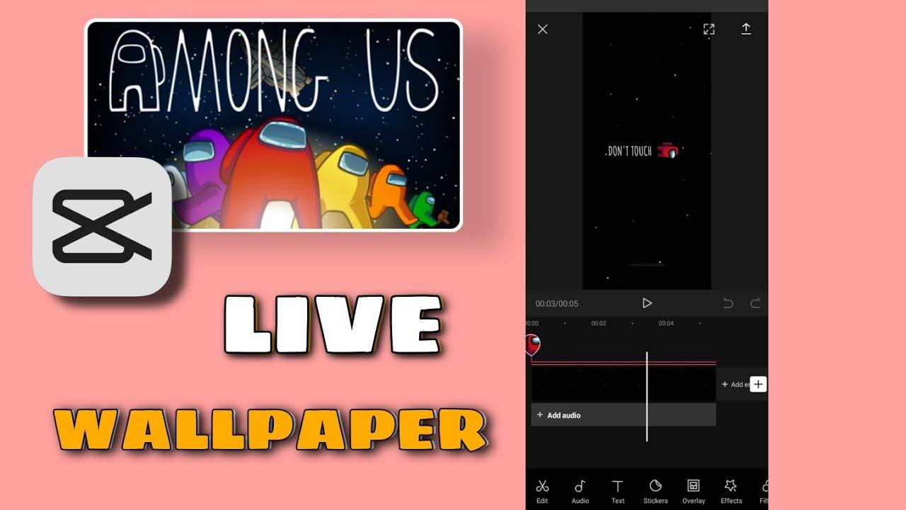 How To Make Among Us Live Wallpaper Tiktok New Trend Youtube