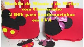 Mochila da Minnie e do Mickey com Chaveirinho – 2 DIY para Lembrancinhas em EVA