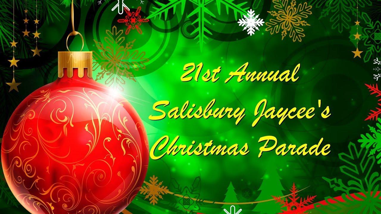 Salisbury Nc 2021 Christmas Parade 71st Annual Salisbury Jaycee S Christmas Parade 2017 Youtube