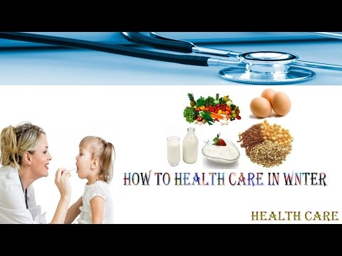 How to Winter Health Care  Tips for health