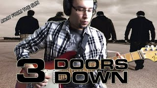 3 Doors Down - Away From The Sun (Guitar Cover)