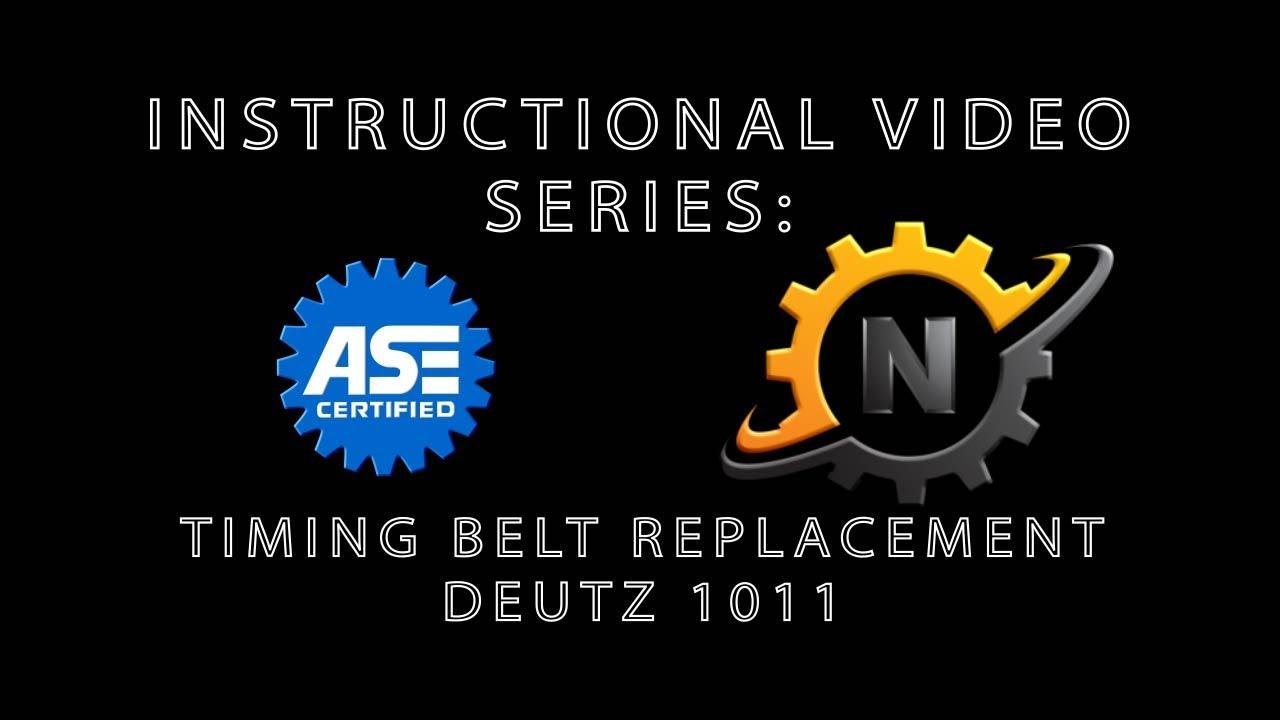Deutz 1011 Timing Belt Replacement Youtube