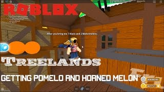 Roblox: TreeLands: GETTING POMELO Y HORNED MELON