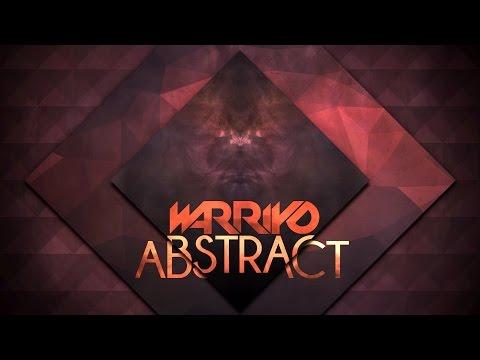 Warriyo - Abstract