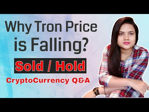 Why Tron Price Is Falling? Sold/Hold