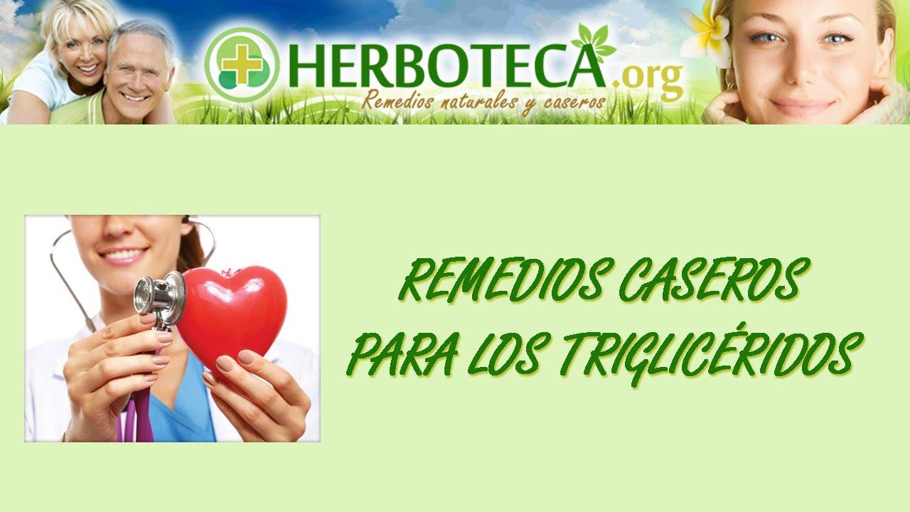Remedios naturales para los trigliceridos