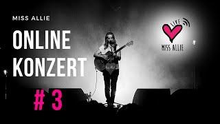 Miss Allie - ONLINE LIVE KONZERT #3