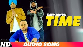 Time (Audio Song) | Deep Jandu | Latest Punjabi Songs 2018 | Speed Records