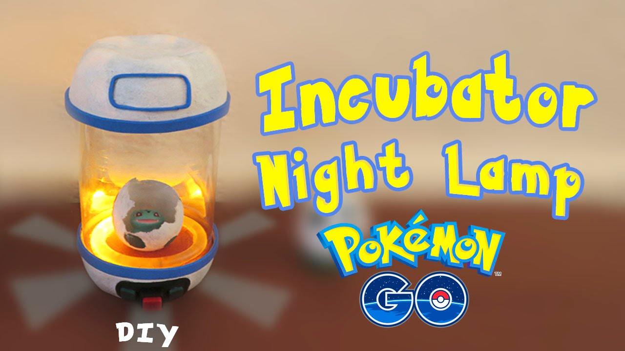 Pokemon GO Night Lamp Egg Incubator DIY YouTube