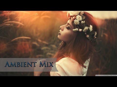 'New Era' ► Ambient Mix September 2015