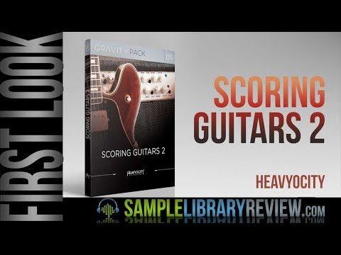 First Look: Scoring Guitars 2 by Heavyocity