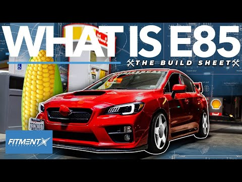 What is E85? | The Build Sheet