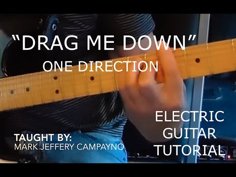 """Drag Me Down"" One Direction - Electric Guitar Tutorial"