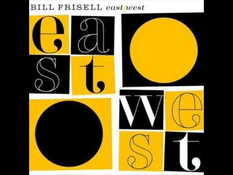 Bill Frisell - The Days of Wine and Roses