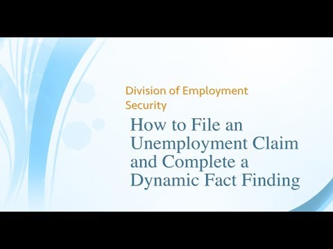 Claimant: How To File An Unemployment Claim And Complete A Dynamic Fact Finding