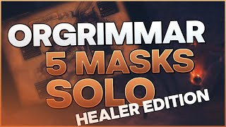 5 MASK SOLO HEALER Horrific Vision FULL CLEAR Guide for Orgrimmar with Odd Crystals Spawns!