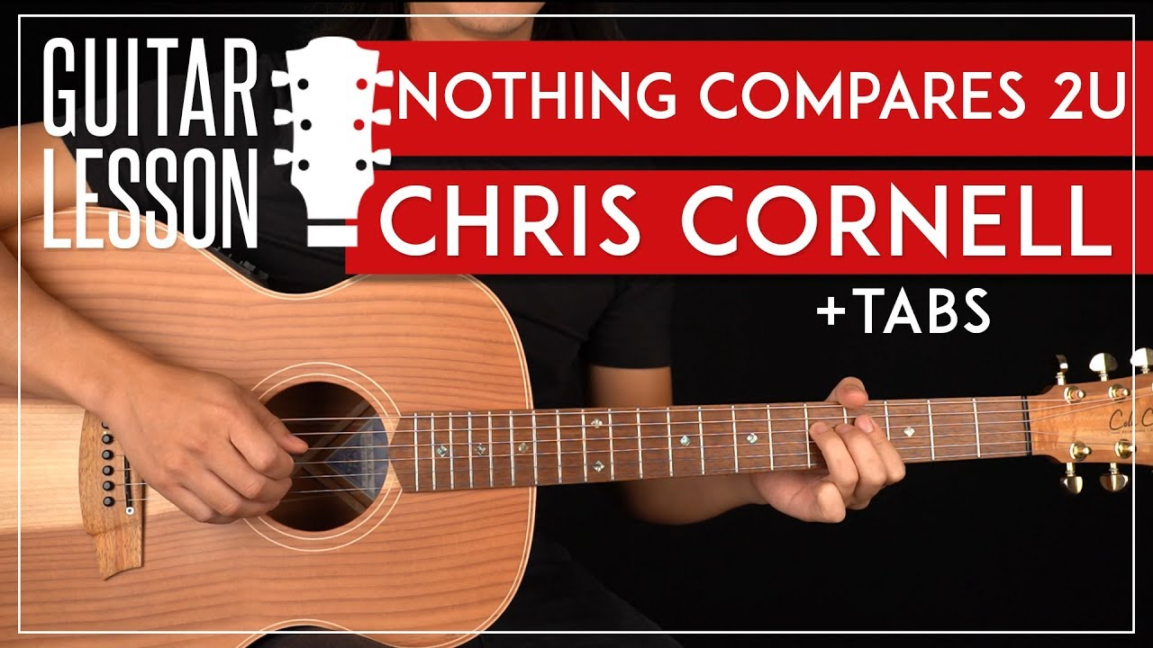 Nothing Compares 2 U Guitar Tutorial Chris Cornell Guitar Lesson Rhythm Solo Youtube