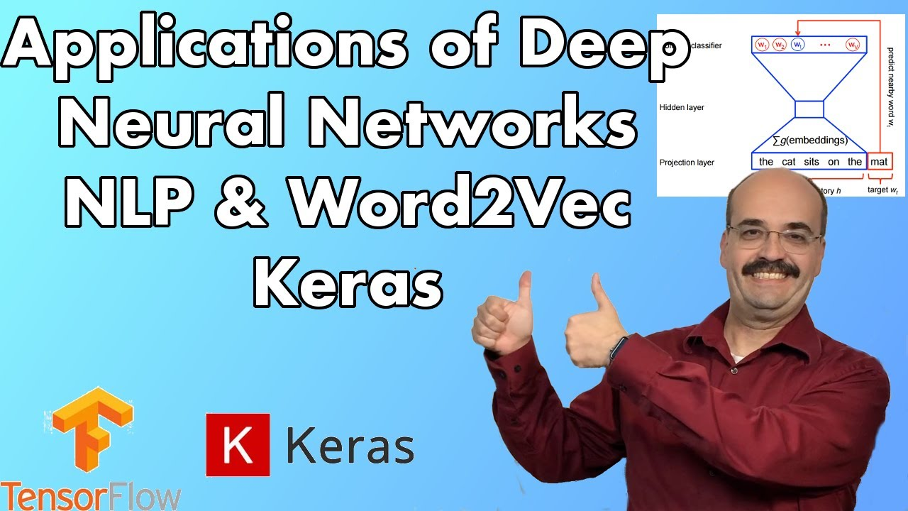 11 3: NLP & Word2Vec with TensorFlow and Keras (Module 11, Part 3)