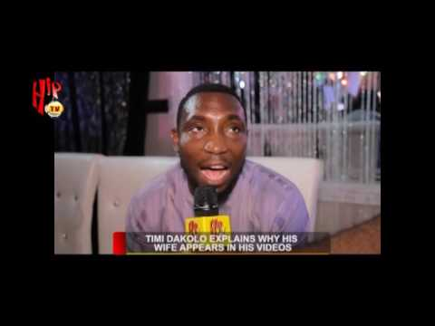 TIMI DAKOLO EXPLAINS WHY HIS WIFE APPEARS IN HIS VIDEOS (Nigerian Entertainment News)