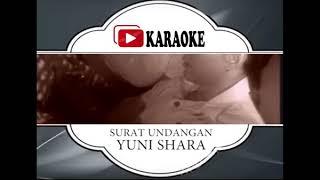 Lagu Karaoke YUNI SHARA - SURAT UNDANGAN (POP INDONESIA)   Official Karaoke Musik Video