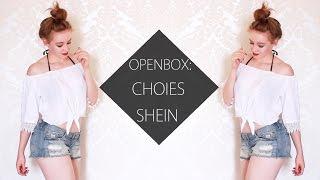OPENBOX: CHOIES, SHEIN