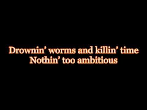 Just Fishin'- Trace Adkins HD ( With Lyrics )