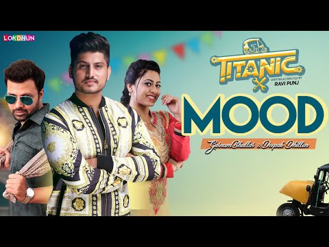 Gurnam Bhullar : Mood ( Official Song )   Titanic   Raj Singh Jhinger   New Punjabi Songs 2018