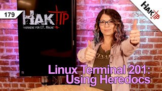What is a heredoc? Here Documents Explained | Linux Terminal 201 - HakTip 179