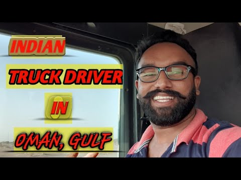 Muscat Oman || Indian Truck Driver In Oman || Punjabi Gulf Truck Driver || Introductory Video ||