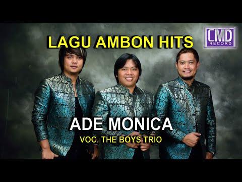 THE BOYS TRIO POP AMBON - ADE MONICA [Official Music Video][HD] #Music