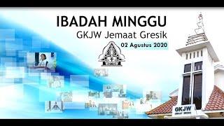 Ibadah Perjamuan Kudus Bulan Pembangunan GKJW, 2 Agustus 2020 || GKJW Jemaat Gresik