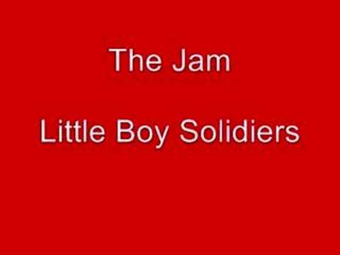 The Jam - Little Boy Soldiers