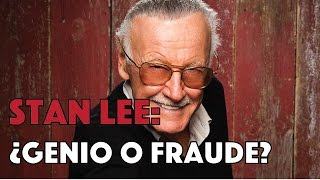 STAN LEE: ¿GENIO O FRAUDE?