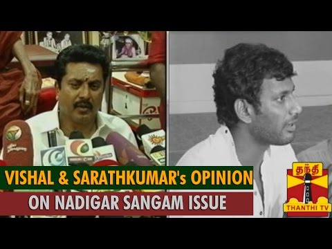 Vishal and Sarathkumar's Opinion on Nadigar Sangam Issue - Thanthi TV