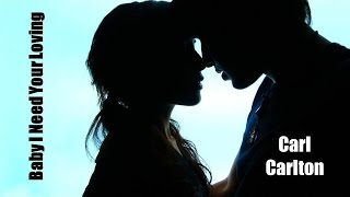 Baby I Need Your Loving   Carl Carlton (TRADUÇÃO) HD (Lyrics Video)