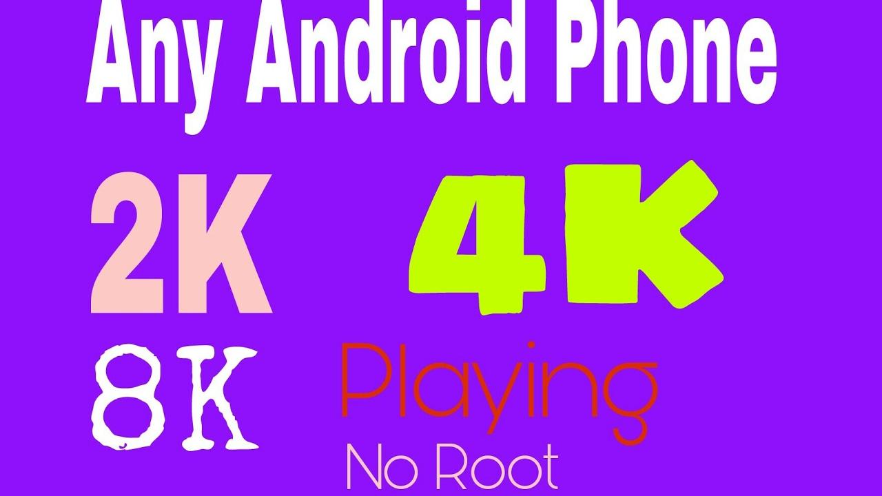 Any Android Phone 2K, 4K, 8K Video Player (No Root) Hindi