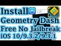 New Install Geometry Dash Free No Jailbreak No Crash On IOS 10/9.3.2/9.3.1 iPhone/iPod/iPad