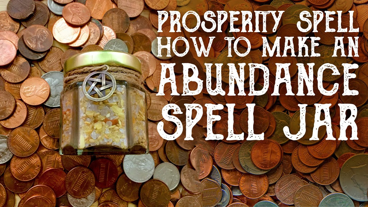 Prosperity Spell Abundance Jar Magical Crafting Witchcraft Money Spell Jar Wealth Prosperity Youtube