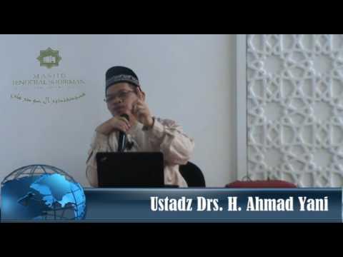 Shaum Generasi Terdahulu, oleh Ustadz Drs. H. Ahmad Yani