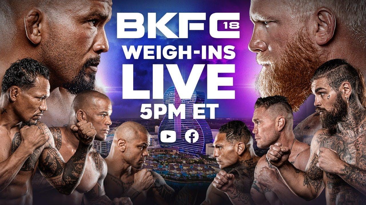 BKFC 18 weigh-ins - LIVE STREAM - 5 pm ET