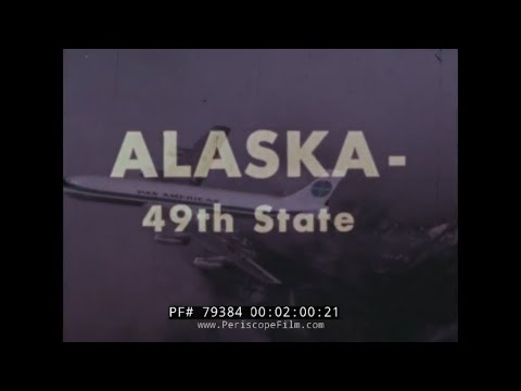 PAN AMERICAN AIRLINES ALASKA 49th STATE TRAVELOGUE 79384