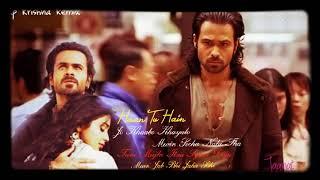 Haan Tu Hain Full Audio  - Jannat Emraan Hashmi 💜 Sonal Chauhan KK Pritam Sayeed Quadri 💔 Dj Mix