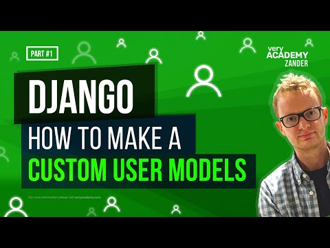 Learn Django - Build a Custom User Model with Extended Fields