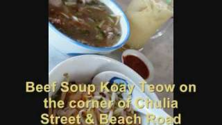 Penang Street Food Part 1 -  Anthony Bourdain is missing out (by Capturing Penang)