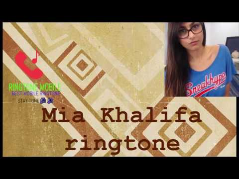 Mia Khalifa Ringtone 2017 [Download Link Description] | Ringtone Mobile