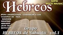 Grupo Hebreos de Nahualá primer volumen levantate pueblo album